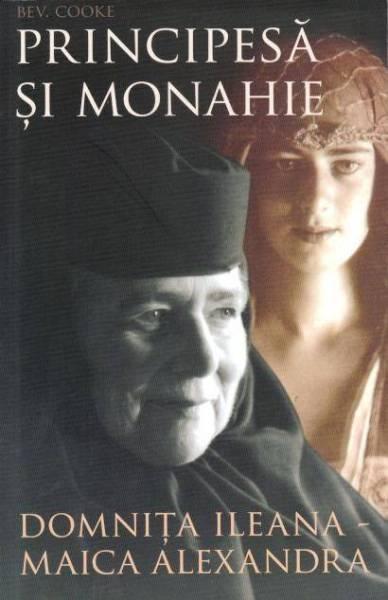 Principesă și monahie. Domnița Ileana – Maica Alexandra