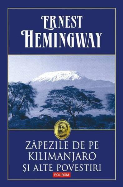 Zăpezile de pe Kilimajaro și alte povestiri