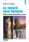 La răsărit, spre Tartaria