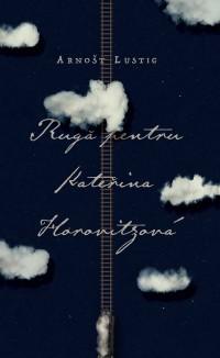 Rugă pentru Katerina Horovitzova