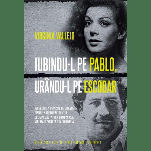 Iubindu-l pe Pablo, urându-l pe Escobar