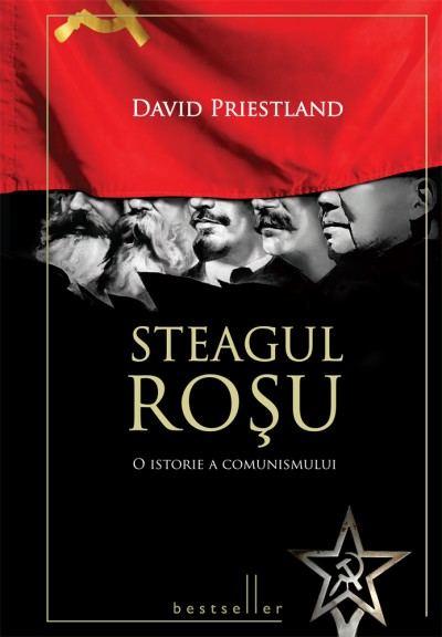 Steagul roșu. O istorie a comunismului