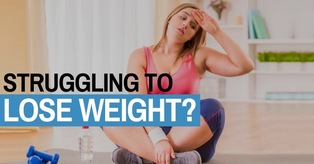 struggling to lose weight