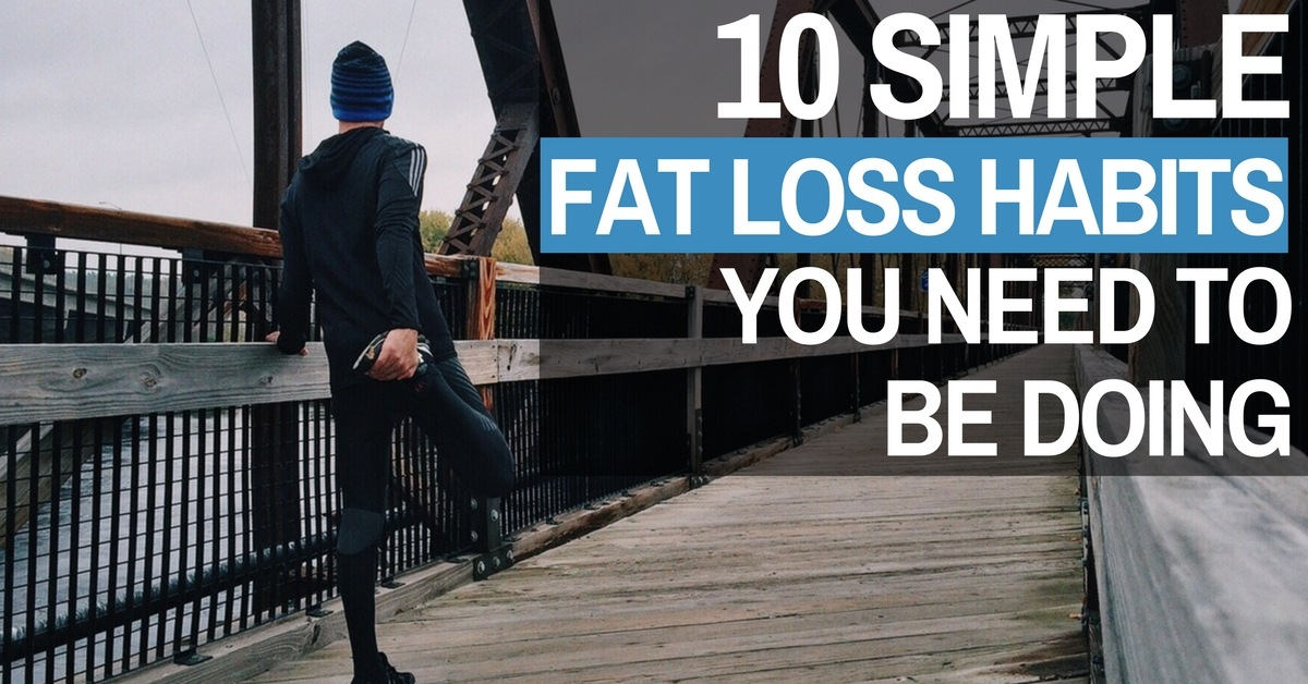 fat loss habits