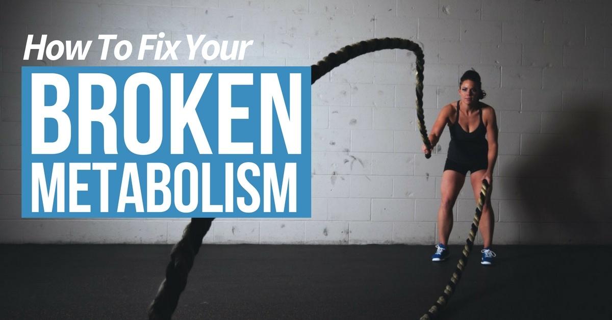 broken metabolism