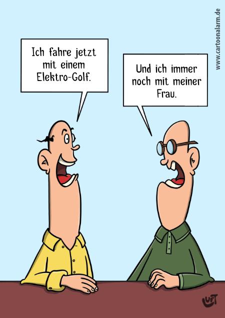 Der Cartoon von Thomas Luft zeigt zwei Männer, die sich über Elektroautos unterhalten.