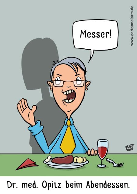 Der Cartoon von Thomas Luft zeigt einen Chirurgen beim Abendessen, der von seiner Frau ein Messer verlangt.