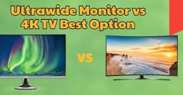 Ultrawide Monitor vs 4K TV Best Option