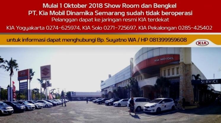 Kia Semarang Tutup - PT Kia Mobil Dinamika Semarang umumkan Berhenti Permanen