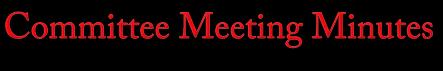 Committee Meeting Minutes