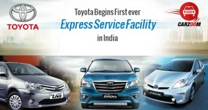 Toyota Begins First ever Express Service Facility in India
