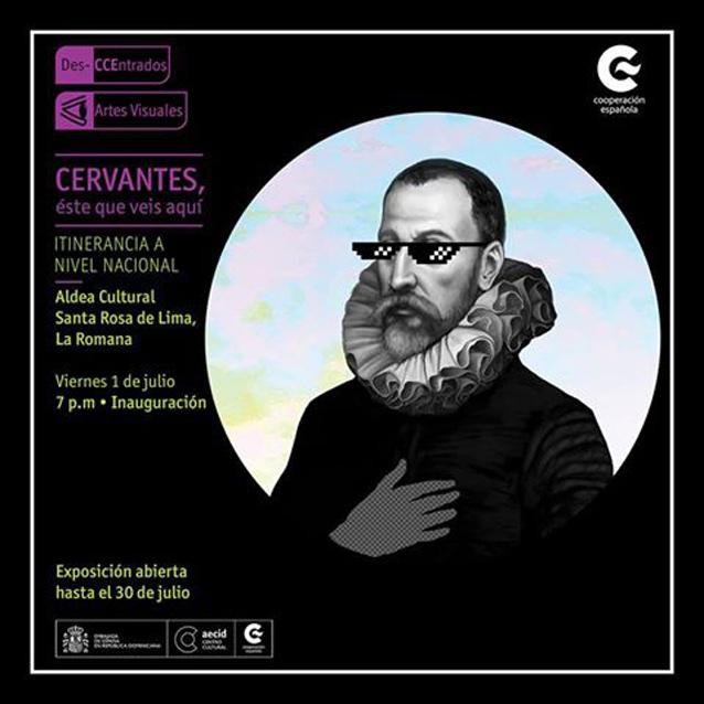 Exposición-Cervantes-este-que-veis-aquí-en-Aldea-Cultural-Santa-Rosa-de-Lima-La-Romana-1-31-de-Julio-2016