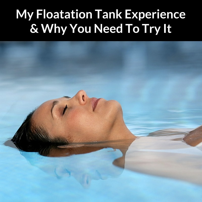 my floatation tank experience review