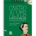 Castro Alves: o poeta da abolição