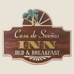 Casa de Suenos Bed & Breakfast sign