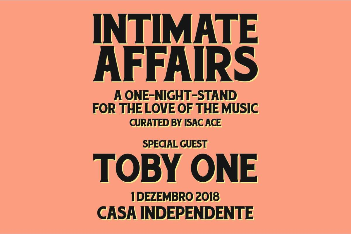 Intimate Affairs   Isac Ace convida Toby One   1DEZ   23H