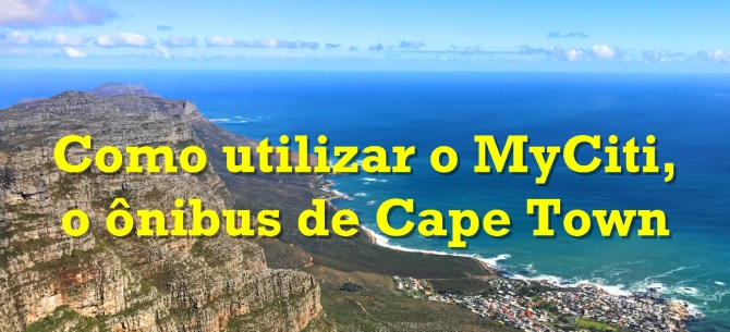 Como utilizar o MyCiti, o ônibus de Cape Town