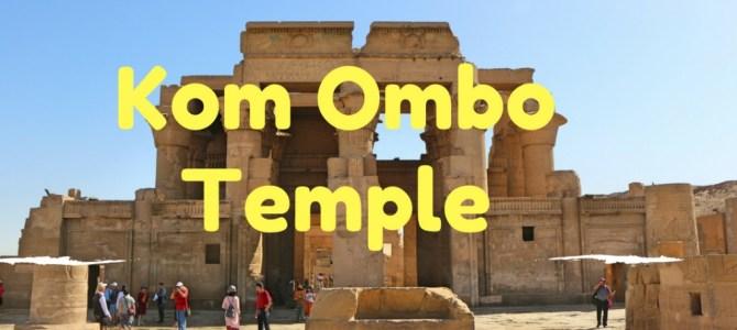 Kom Ombo: um lindo templo pertinho de Aswan, no Egito
