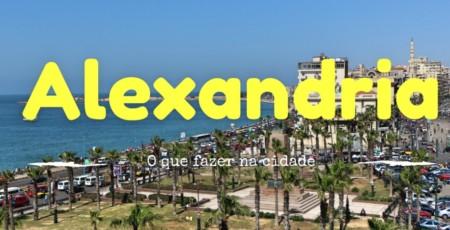 O que fazer em Alexandria, Egito