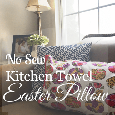 No Sew Easter Pillow Made of Kitchen Towels