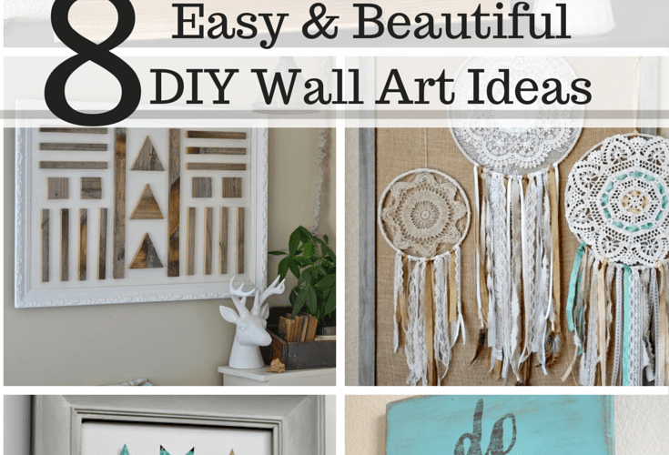 8 Easy and Beautiful DIY Wall Art Ideas