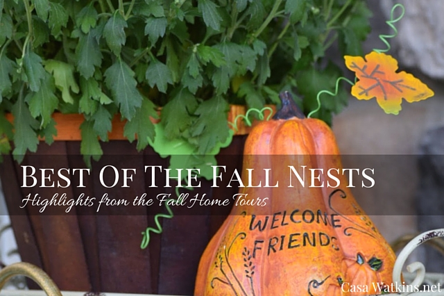 Best of the Fall Nests! Highlights From the Fall Home Tours.