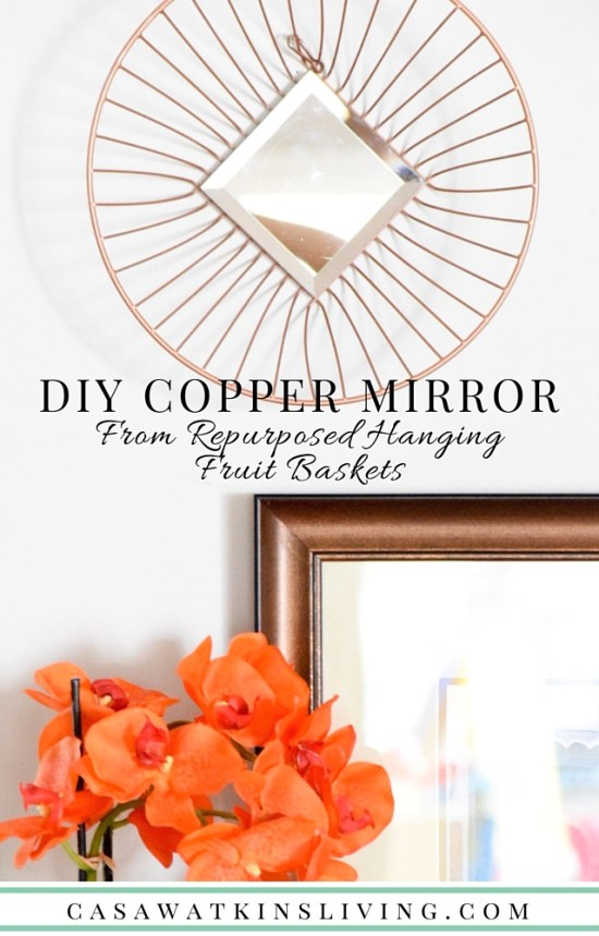DIY Copper Mirror from repurposed hanging fruit baskets!