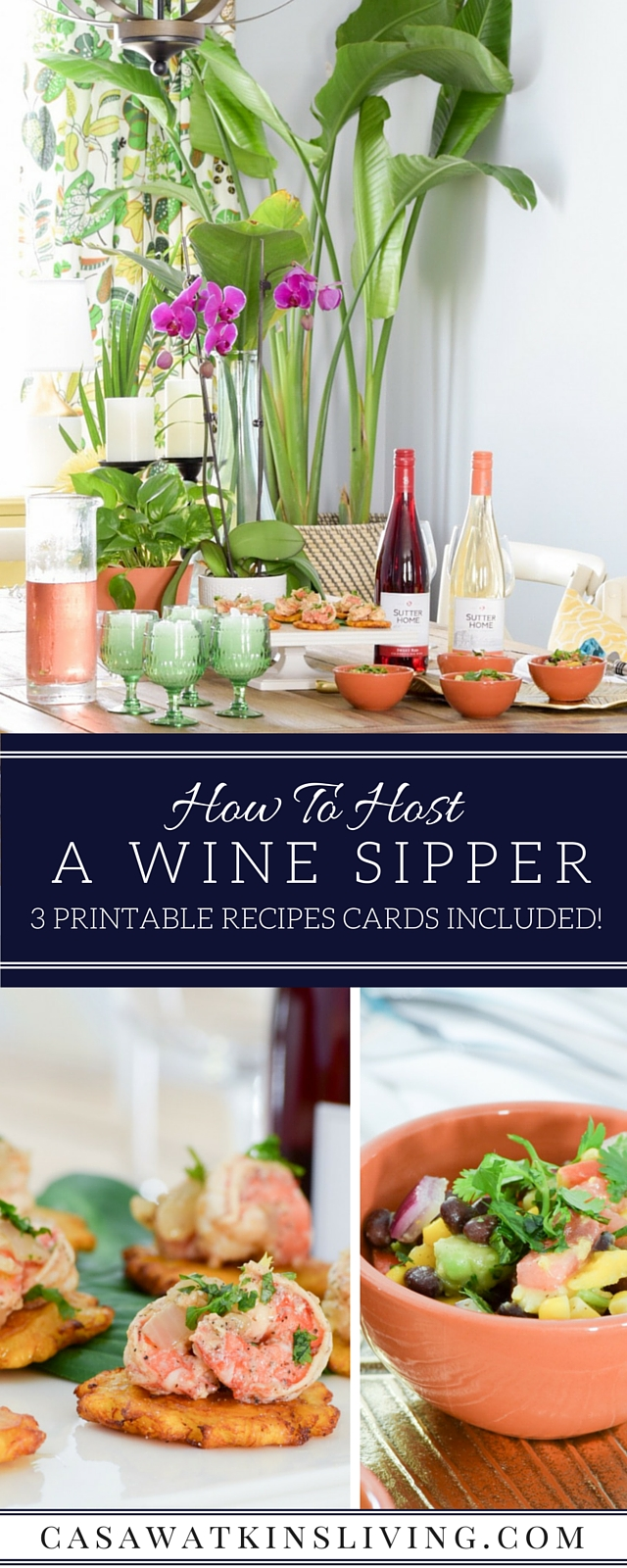 Great ideas for hosting a wine sipper with 3 tasty recipes included