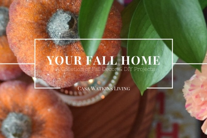your-fall-home