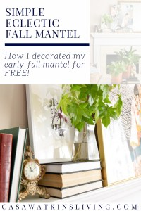 Simple fall mantel decorating by shopping your home!