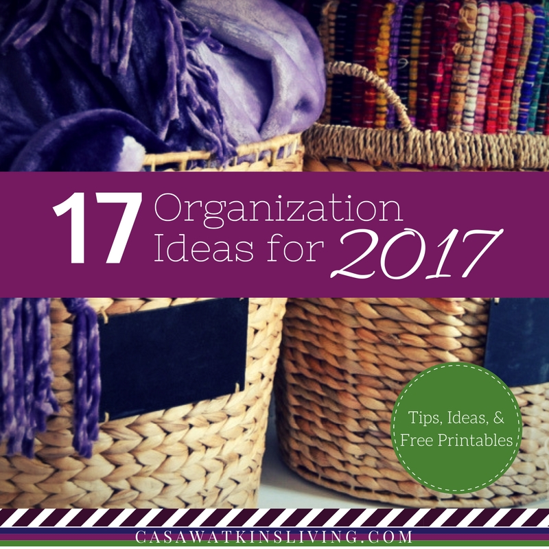 17 organization ideas, tips, and free printables