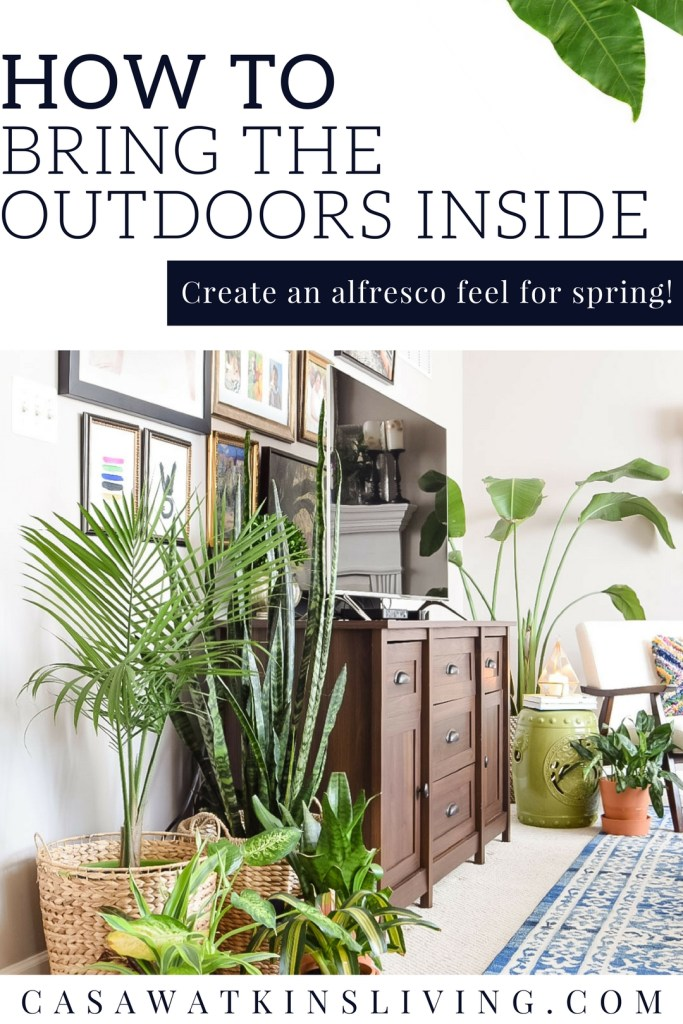 How to bring the outdoor inside for spring