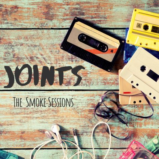 EP JOINTS THE SMOKE SESSIONS