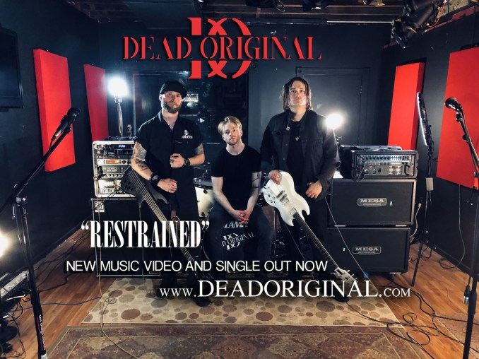 DEAD O RESTRAINED OUT NOW