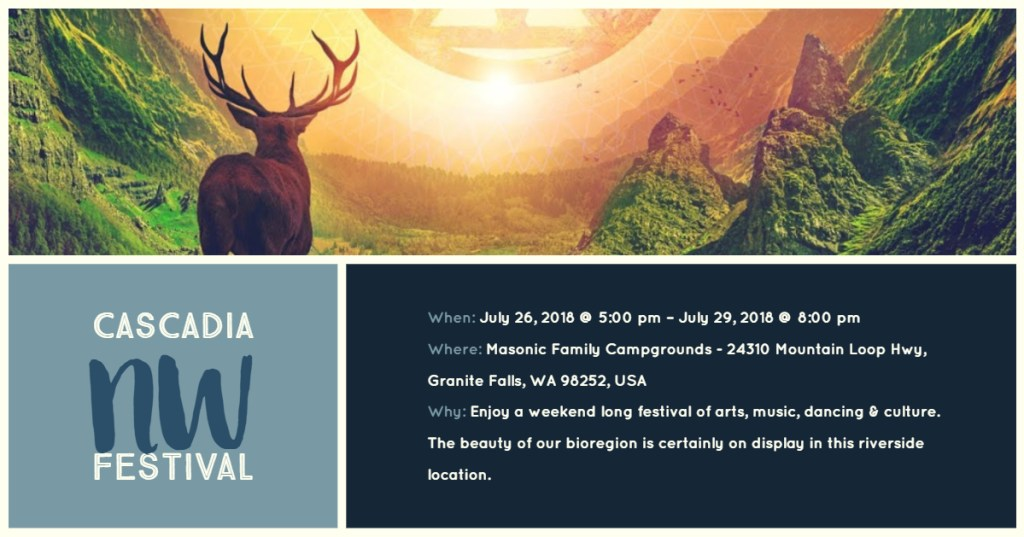 Cascadia NW Festival, a part of our Perfect Cascadian Summer