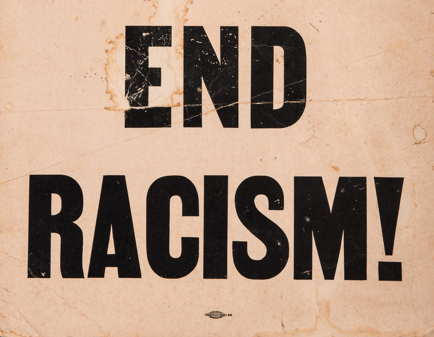 Lot 291 Civil Rights Era Sign Honor King End Racism