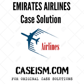 EMIRATES AIRLINES Case Solution and Analysis, HBS Case