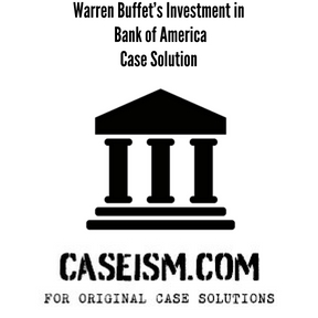 Warren Buffet's Investment in Bank of America Case