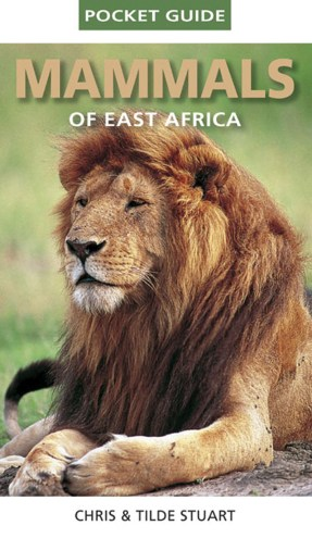 A Pocket Guide to Mammals of East Africa