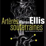 Artères souterraines – Warren Ellis