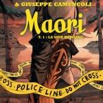 Maori – de Caryl Férey et Giuseppe Camucoli