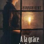 A la grâce des hommes – Hannah Kent