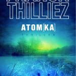 Atomka – Franck Thilliez