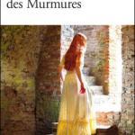 Du domaine des Murmures – Carole Martinez
