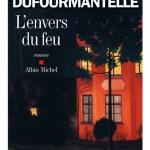 L'envers du feu – Anne Dufourmantelle