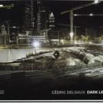 Dark Lens – de Cédric Delsaux