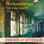 Beckomberga : Ode à ma famille – de Sara Stridsberg