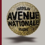 Avenue nationale – de Jaroslav Rudis