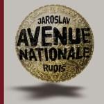 Avenue nationale – de Jaroslav Rudis