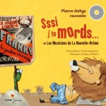 Sssi j'te mords… Le livre-cd !